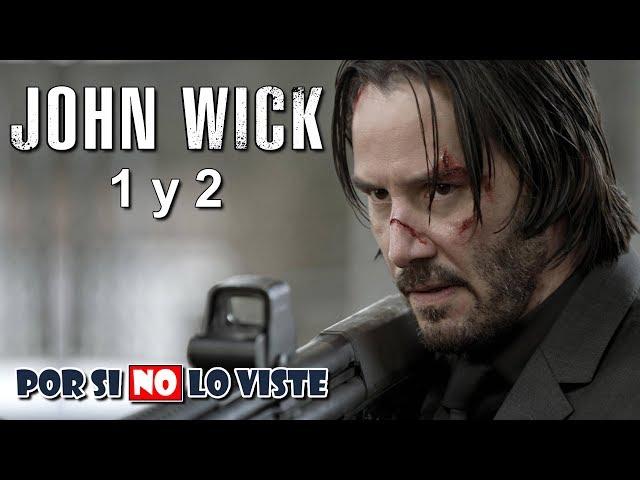 Por si no lo viste: John Wick 1 y 2