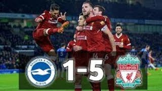 Brighton & Hove Albion vs Liverpool 1-5 --- All Goals & Highlights --- 02/12/2017