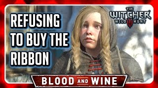 Witcher 3 🌟 BLOOD AND WINE 🌟 Refuse to Buy Syanna's Ribbon from the Flit Girl(Witcher 3 Blood and Wine - Refuse to Buy Syanna's Ribbon from the Flit Girl ➲ Witcher 3 Blood and Wine Complete Playlist: https://goo.gl/fzQmQ3 ➲ Get Witcher ..., 2016-06-11T16:49:28.000Z)