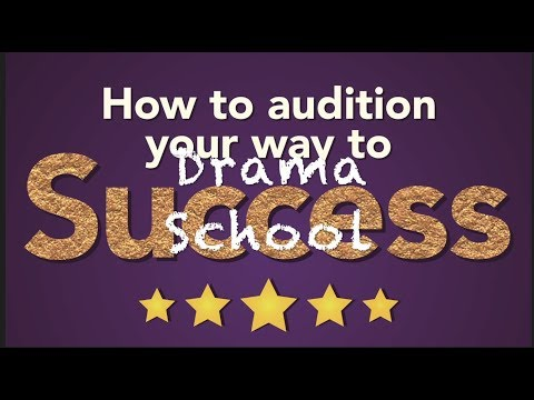 Audition Your Way Into Drama School Free Course