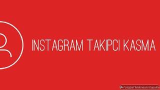 Instagram takipçi arttırma yolları #1 (kanıt video sonunda)