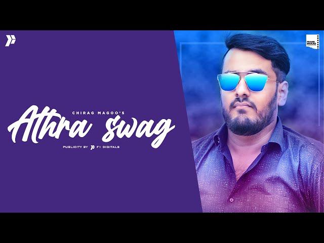 New Punjabi Song 2021 | Athra Swag - Chirag Magoo | Latest Punjabi Song 2021