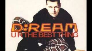 D:Ream - U R The Best Thing (Sasha Full MIx)