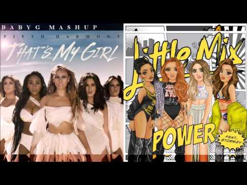 That's My Girl Power | Little Mix & Fifth Harmony mashup