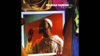 Pharoah Sanders - Answer Me My Love
