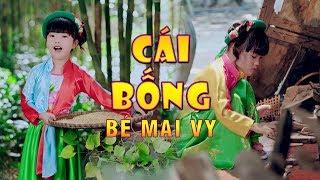 Bé Mai Vy Thần Đồng Âm Nhạc - Cái Bống   Nhạc Thiếu Nhi - Music For Kid
