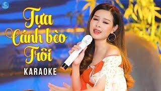 [KARAOKE] Tựa Cánh Bèo Trôi - Châu Giang