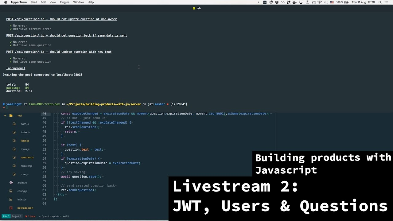 Building products with javascript - Livestream 2 - JWT, Users and Questions