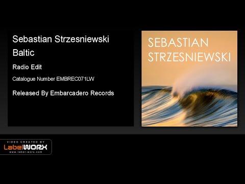 Sebastian Strzesniewski - Baltic (Radio Edit)