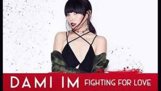 Dami Im   Fighting for Love male version