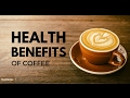7 Health Benefits of Coffee - How does coffee make you healthier?