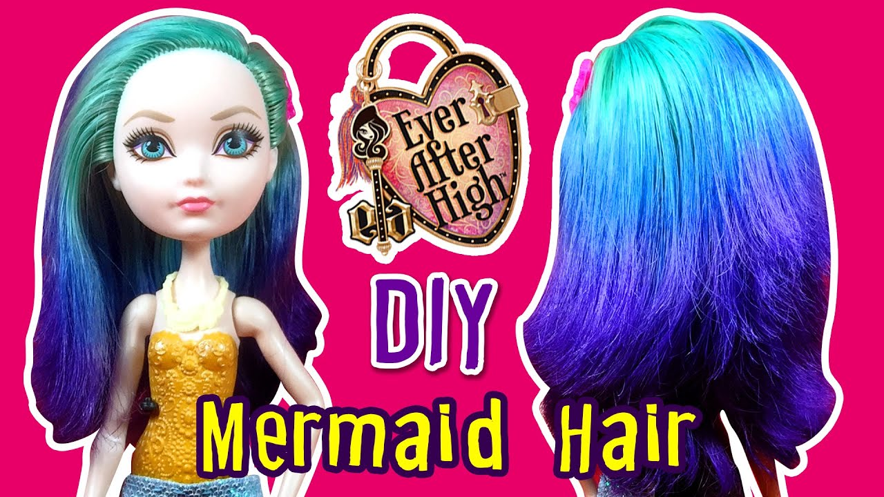 How To DIY Mermaid Ombre Hair Using Doll Ever After High