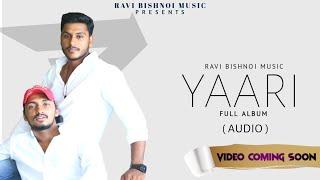 Yaari (Audio) - Ravi Bishnoi Ft. Raju Manju (Tere Bina Ya Zindgi Adhuri se) New Song 20201