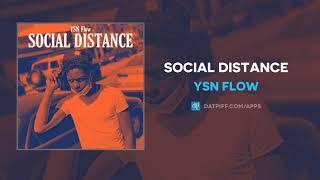 YSN Flow - Social Distance (AUDIO)