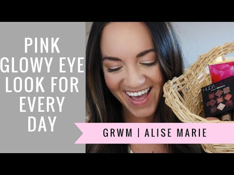 GRWM Natural Pink Glowy Everyday Makeup  Alise Marie