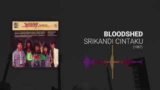Bloodshed- Srikandi Cintaku | Lagu Melayu | Rock Kapak | Rock 90an