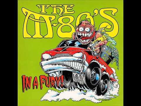 The M-80's - In A Fury! (Full Album)