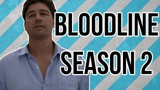 Bloodline (Netflix) Season 2 Predictions!