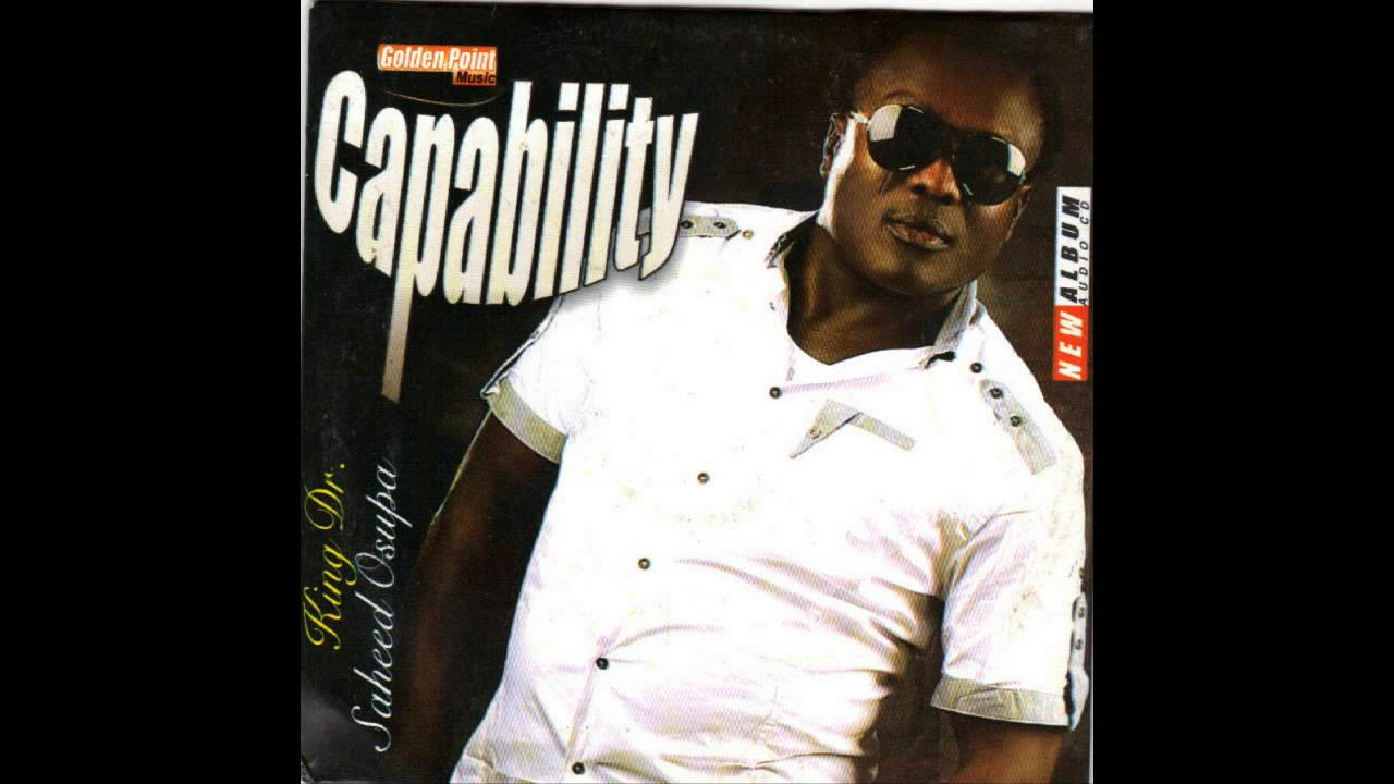 Download Saheed Osupa - Capability