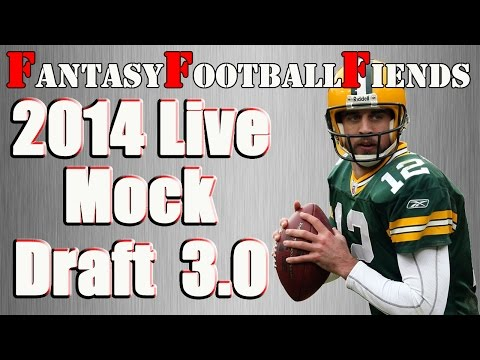 2014 Fantasy Football Live Mock Draft 3.0 || #FF Fiends