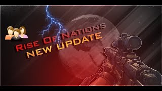 New Rise Of Nations Update -Roblox