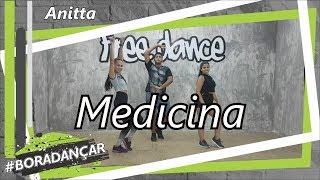 Baixar Medicina - Anitta | Coreografia Free Dance | #boradançar