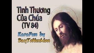 [Demo] Thánh Vịnh 84 - Đáp Ca - Tình Thương Của Chúa - Vũ Lương Thiên Phúc (Tuyết Mai)