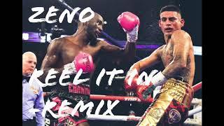 Zeno - Reel It In (Remix)