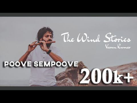 Poove Sempoove Flute Cover | Varun Kumar | The Wind Stories | (HD)