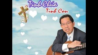 """Album """"TÌNH CHÚA TÌNH CON"""" của Trần Minh Hứa (6 bài đã Imprimatur)"""