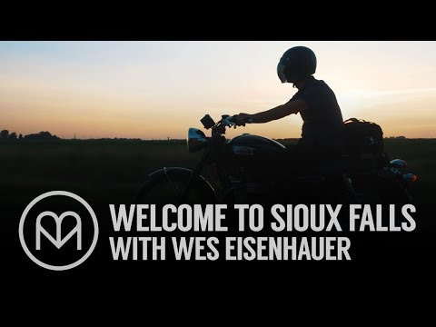 Welcome to Sioux Falls with Wes Eisenhauer