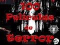 100 PELICULAS DE TERROR SJM