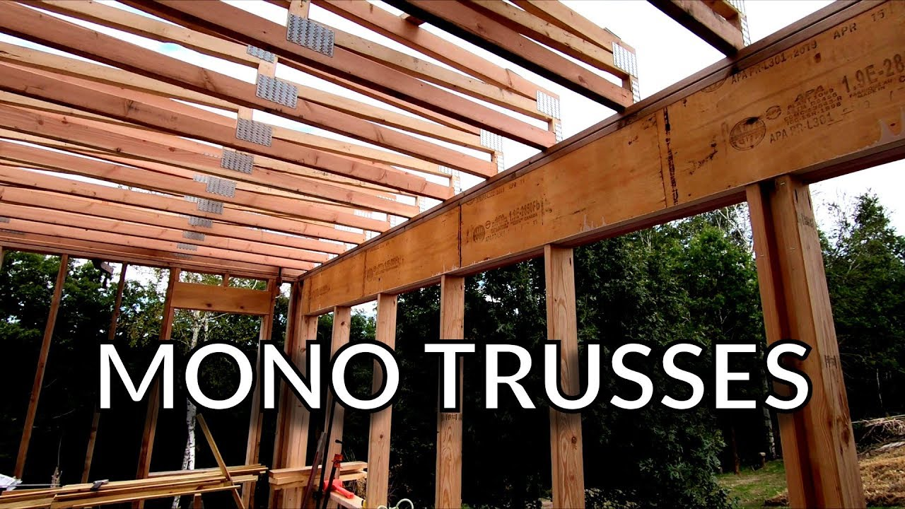Installing The Mono Trusses Flat Roof Trusses Youtube