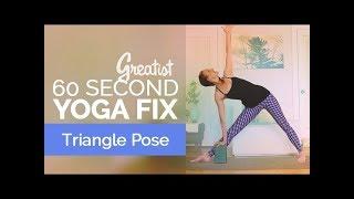 How to Do Triangle Pose   Yoga Alignment   Greatist 60-Second Yoga Fix: Trikonasana