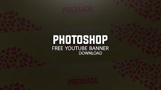 Photoshop: Free Youtube Banner Template