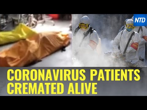 Woman Says Coronavirus Patients Cremated Alive | NTD