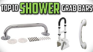 10 Best Shower Grab Bars In 2019