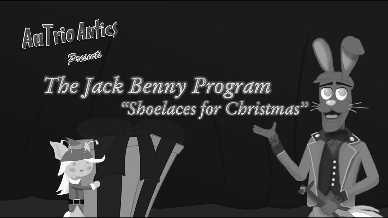Shoelaces For Christmas.An Autrio Antics Holiday Special Jack Benny S Shoelaces For Christmas