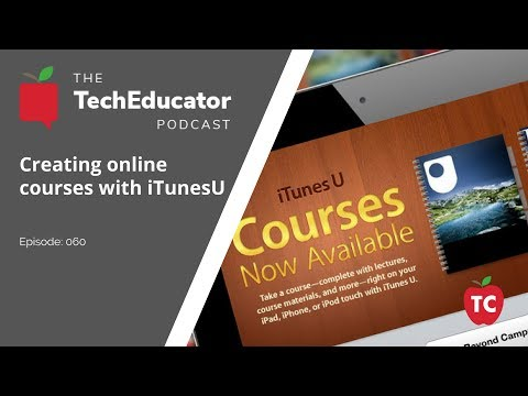 iTunesU: Creating Online Courses on the iPad