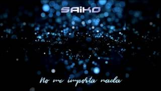 Saiko - No Me Importa Nada (Cover)