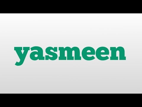 yasmeen meaning and pronunciation