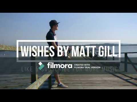 WISHES BY MATT GILL