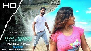O madhu ( ও মধু ) Full Hd Video Song Actor Ansar & Payel | Singer Benny Dayal & Monali Thakur | 2021