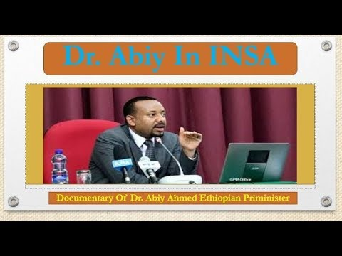 Ethiopian PM DR Abiy Ahmed Documentary Information Network Security Agency INSA , Ethiopia   YouTube