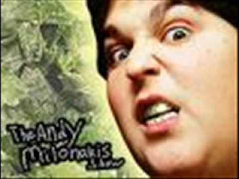 ANDY MILONAKIS THEME SONG