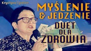 MYŚLENIE & JEDZENIE - DUET DLA ZDROWIA - Krystyna Cynkier© VTV