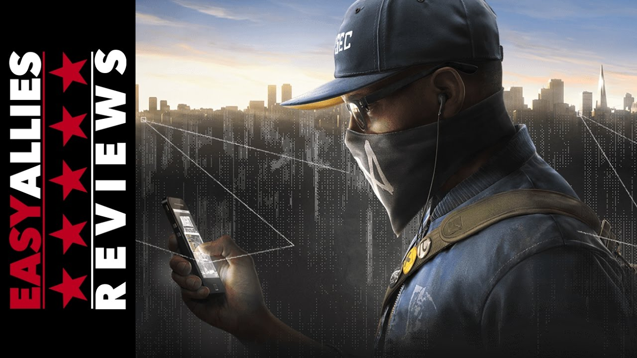 Easy Allies Watch Dogs