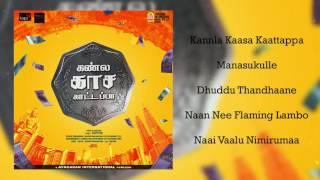Kannla Kaasa Kaattappa Official Jukebox  Divakar Subramaniam  Major Gowtham