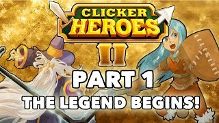 Clicker Heroes 2 Beta Walkthrough: Part 1 - The Legend Begins! - PC Gameplay Let