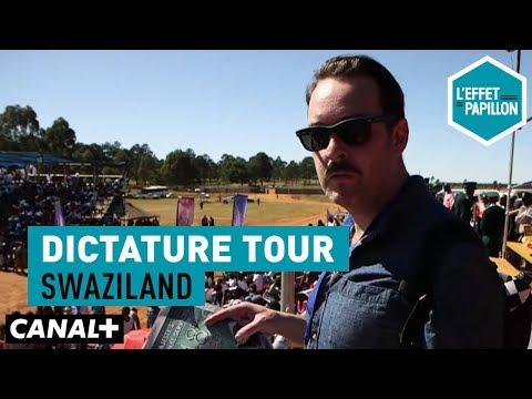 Swaziland : Dictature Tour - L'Effet Papillon – CANAL+